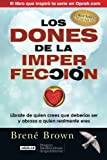 img - for Los dones de la imperfecci?n (Spanish Edition) by Bren? Brown (2014-10-30) book / textbook / text book