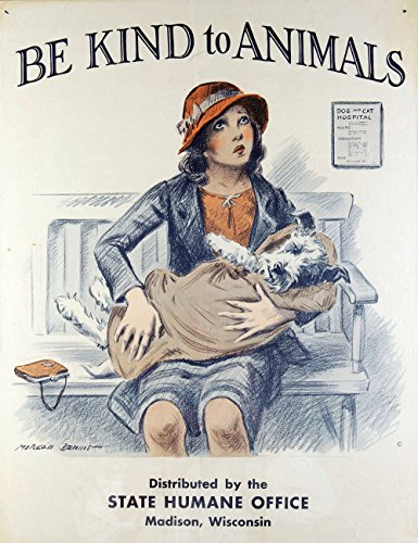 Vintage Ad Poster - Be Kind to Animals - Dog and Cat Hospital (Border Animal Hospital)