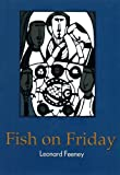 Fish on Friday, Leonard Feeney, 1930278004