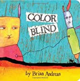 Color Blind, Brian Andreas, 1937137805