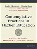 img - for Contemplative Practices in Higher Education: Powerful Methods to Transform Teaching and Learning book / textbook / text book