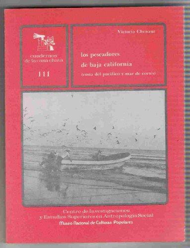 Los pescadores de Baja California: Costa del Pacífico y Mar de Cortés (Serie Los Pescadores de México) (Spanish - Costa Mar Mexico Del