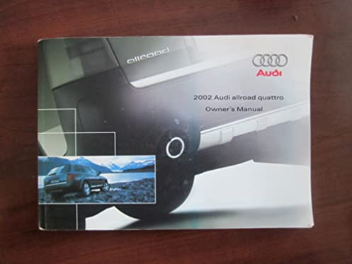 2002 audi allroad owners manual audi amazon com books rh amazon com 2002 audi allroad owners manual pdf 2002 audi a6 owners manual
