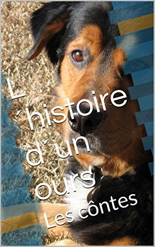 L´histoire d´un ours: Les côntes (French Edition)
