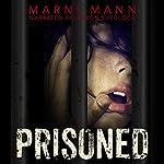 Prisoned | Marni Mann