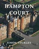 Hampton Court, Simon Thurley, 0300102232