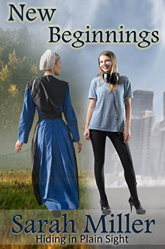 Amish Romance: New Beginnings: Amish Inspirational Romance (Hiding in Plain Sight Book 1) by [Miller, Sarah]