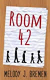 Room 42 by  Melody J. Bremen in stock, buy online here