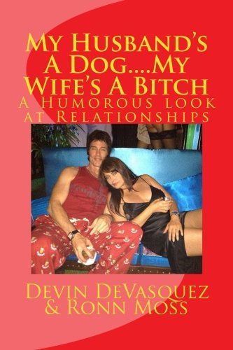 My Husbands A Dog... My Wifes A Bitch by Devin DeVasquez ...
