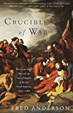 Crucible of War: The Seven Years' War and the Fate