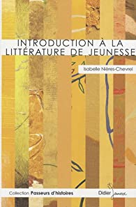 Introduction à la litterature de jeunesse par Isabelle Nières-Chevrel