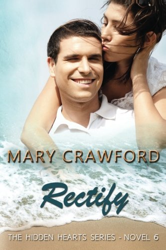 Rectify (A Hidden Hearts Novel) (Volume 6)