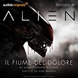 img - for Alien - Il fiume del dolore 1 book / textbook / text book