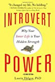 img - for Introvert Power: Why Your Inner Life Is Your Hidden Strength book / textbook / text book