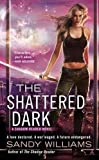Shattered Dark, The (Shadow Reader Novel)