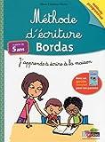 Méthode d'écriture BORDAS - Dès 5 ans