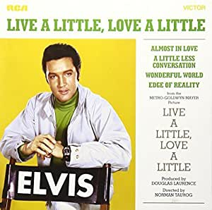 Live a Little, Love a Little by Elvis Presley