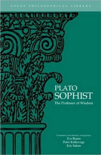 Plato : Sophist: The Professor of Wisdom (Focus Philosophical Library)