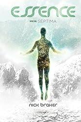 Essence: Book 1 - Septima (Volume 1)