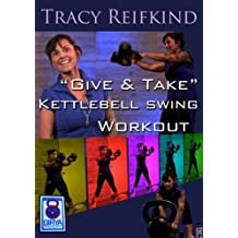Tracy Reifkind, Give and Take A Kettlebell Swing workout for beginners