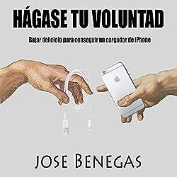 Hagase Tu Voluntad [Do Your Will]