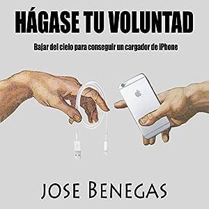 Hagase Tu Voluntad [Do Your Will] Audiobook