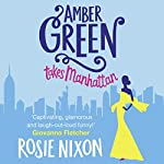 Amber Green Takes Manhattan | Rosie Nixon