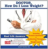Doctor, How Do I Lose Weight?, Baldev Sandhu, 0615302858