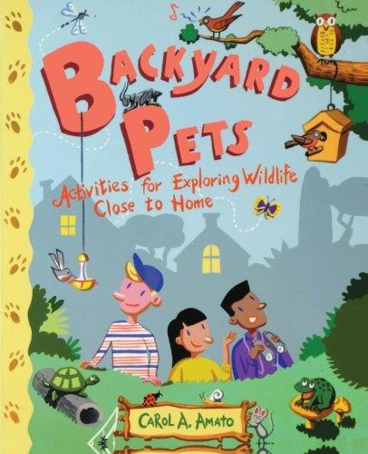 (Backyard Pets: Activities for Exploring Wildlife Close to)