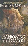 Harrowing the Dragon, Patricia A. McKillip, 0441013600