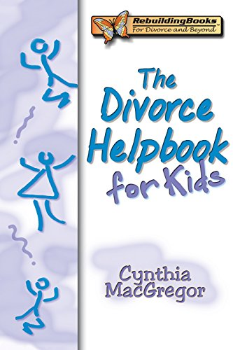 Book: The Divorce Helpbook for Kids by Cynthia MacGregor