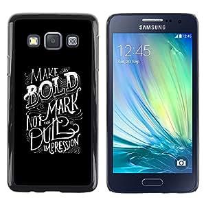 Paccase / SLIM PC / Aliminium Casa Carcasa Funda Case Cover - Bold Dull Impression Inspirational - Samsung Galaxy A3 SM-A300