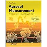 Aerosol Measurement: Principles, Techniques, and Applications