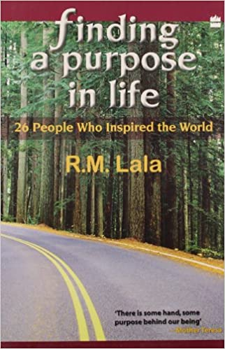 Finding A Purpose In Life : 26 People Who Inspired The World