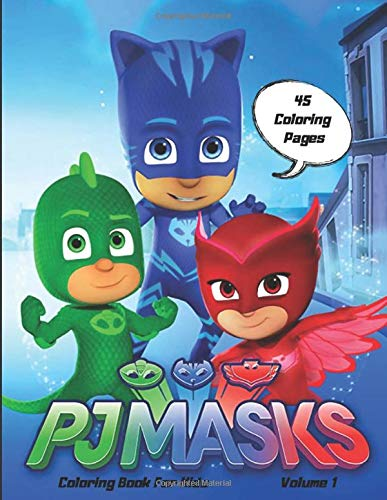 PJ MASKS Coloring book for kids: coloring book for girls and ...