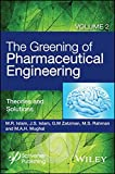 The Greening of Pharmaceutical Engineering, Theories and Solutions (Volume 2)