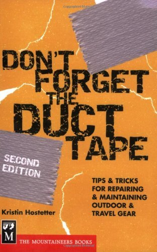 dont-forget-the-duct-tape-tips-tricks-for-repairing-maintaining-outdoor-travel-gear-dont-series