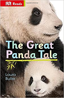 The Great Panda Tale (DK Reads Starting To Read Alone)