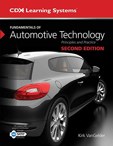 Fundamentals of Automotive Technology: Principles and Practice (Cdx Learning Systems) (Automotive Software Engineering)