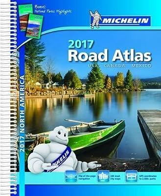 Michelin North America Road Atlas 2017 (Michelin Road Atlas)