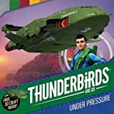 Thunderbirds Are Go: Under Pressure