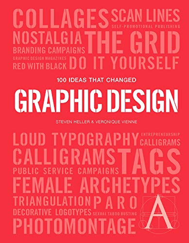 100 Ideas that Changed Graphic Design (Pocket Editions) ()