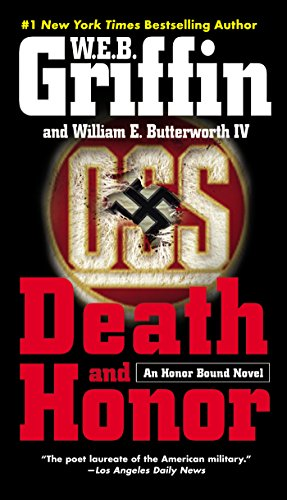 Death And Honor by W. E. B. Griffin and William E. Butterworth IV