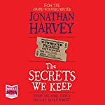 The Secrets We Keep | Jonathan Harvey