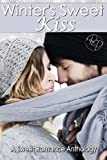 Winter's Sweet Kiss, Annabelle Blume and Lily Carlyle, 0615931448