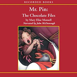 Mr. Pin: The Chocolate Files Audiobook