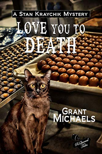 Love You To Death (Stan Kraychik Mystery Book 2) by [Michaels, Grant, Butterfield, Frank W.]