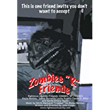 Zombies R Friends