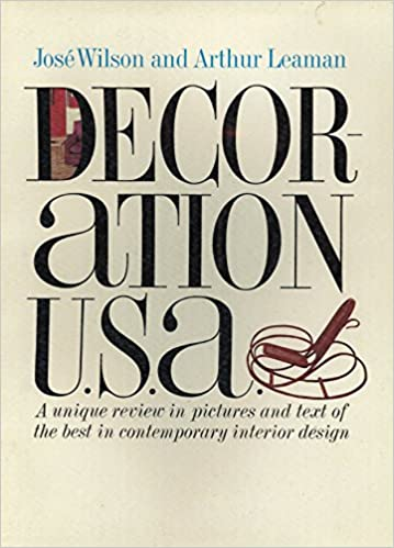 Decoration Usa Review In Pictures And Text Of The Best In Contemporary Interior Design Wilson Jose And Arthur Leaman Amazon Com Books