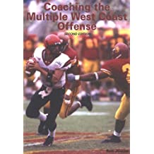 Coaching the Multiple West Coast Offense
